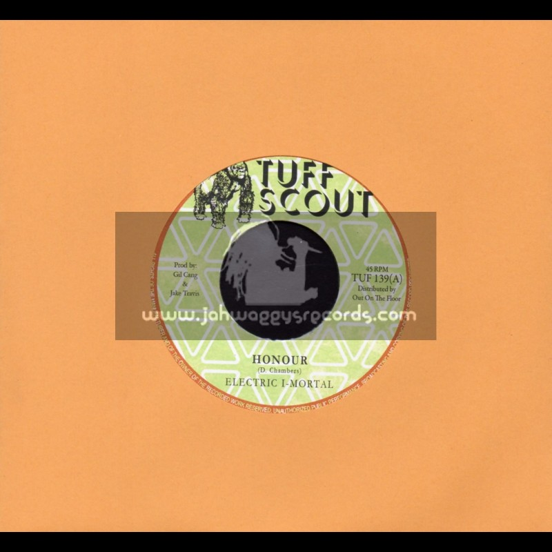 "Tuff Scout-7""-Honour / Electric I-Mortal"