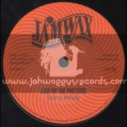 "Jamwax-7""-Ease Up The Pressure / Delroy Melody"