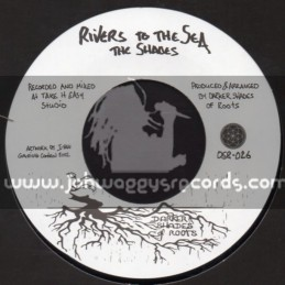 Darker Shades Of Roots-Rivers To The Sea / The Shades