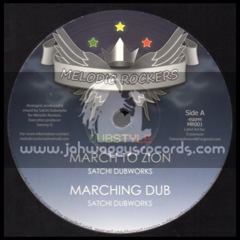 """Melodic Rockers-12""""-March To Zion + The Conqueror / Satchi Dubworks"""