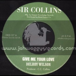 """Sir Collins-7""""-Give Me Your Love / Delroy Wilson"""