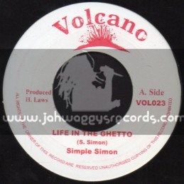 "Volcano-7""-Life In The Ghetto / Simple Simon"