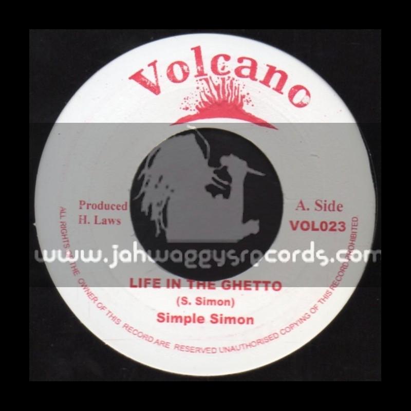 "Volcano-7""-Life In The Ghetto / Simple Simon"