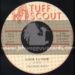 "Tuff Scout-7""-Look Ya Now / Frankie Paul"