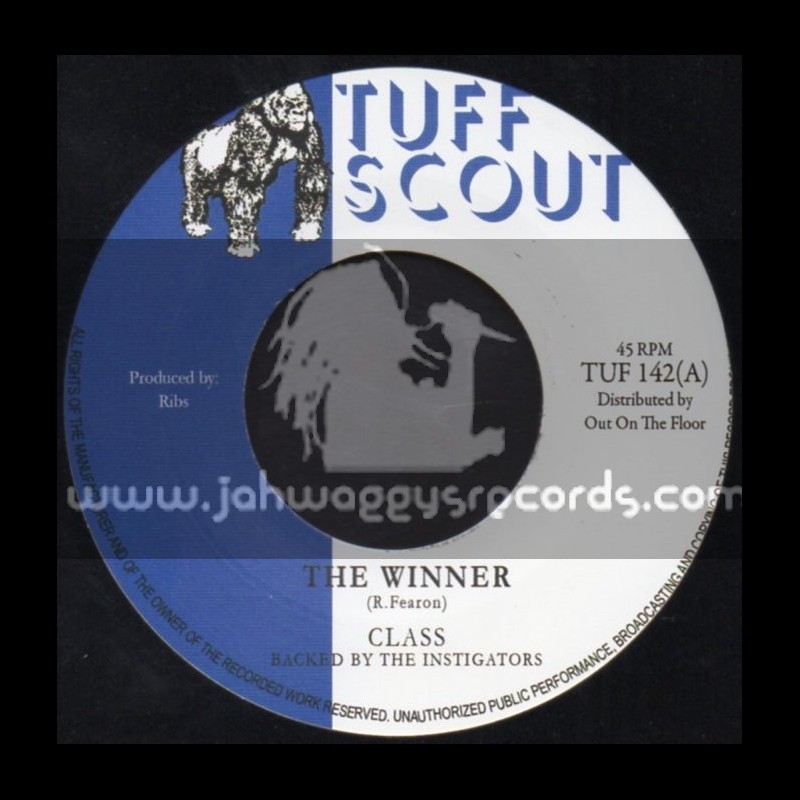 """Tuff Scout-7""""-The Winner / Class (Backed By The Instigators)"""