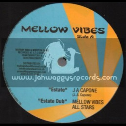 """Mellow Vibes-12""""-Estate + My Yard / J A Capone"""