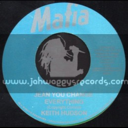 "Mafia-7""-Jean You Change Everything / Keith Hudson"