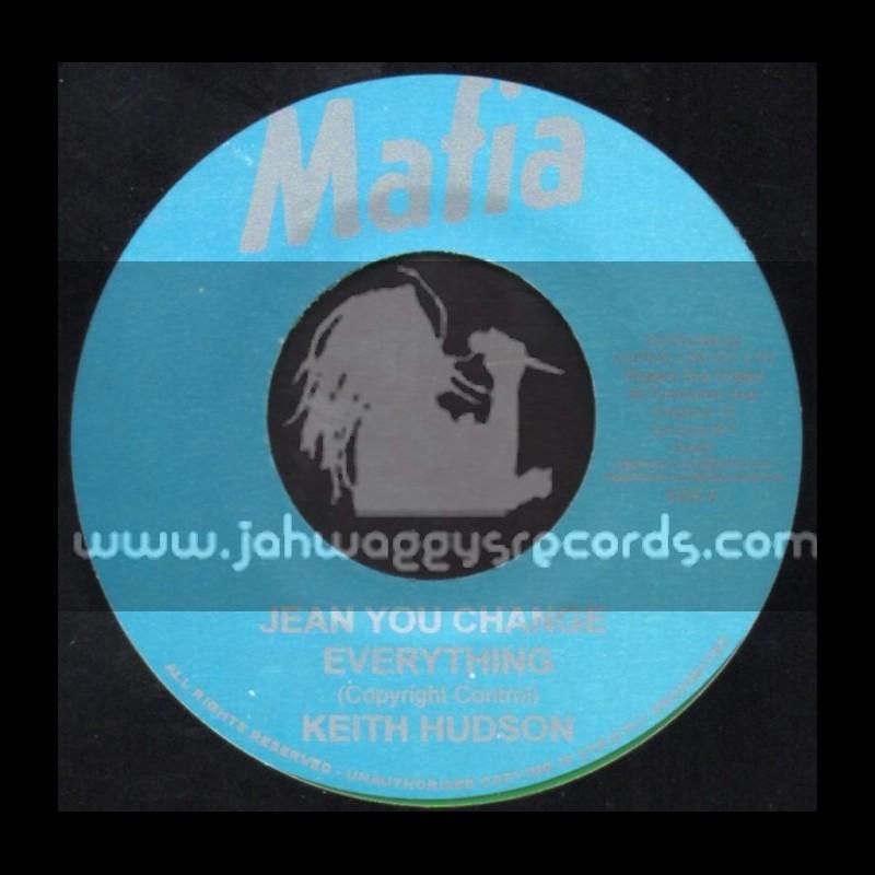 "Mafia-7""-Jean You Change Everything / Keith Hudson"