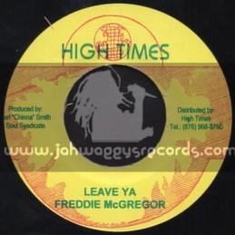 "High Times-7""-Leave Ya / Freddie McGregor"