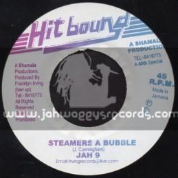 "Hit Bound-7""-Steamers A Bubble / Jah 9"
