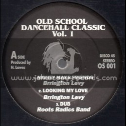 Old School Dancehall Classic-Vol 1-Feat. Barrington Levy & Little John (Roots Radics)