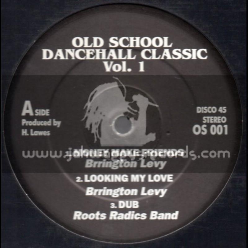 Old School Dancehall Classic-Vol 1-Feat. Barrington Levy & Little John (Roots Radics)