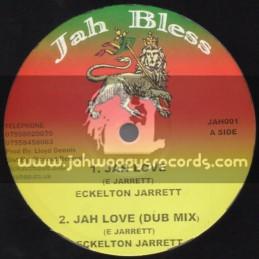 "Jah Bless-10""-Jah Love / Eckelton Jarrett"