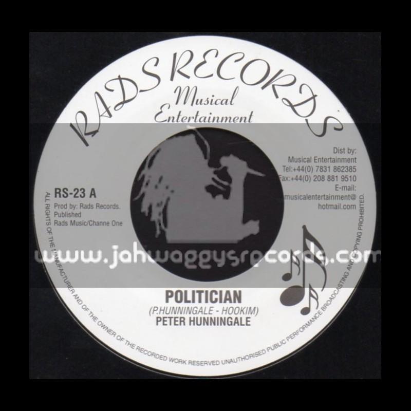 "Rads Records-7""-Politician + Light Shinning On Me / Peter Hunningale"