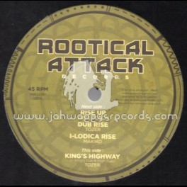"""Rootical Attack Records-12""""-Rise Up / Dixie Peach (Makiko) + Kings Highway / Tozer"""