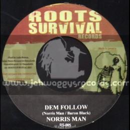 "Roots Survival Records-7""-Dem Follow / Norris Man + Stability / Bongo Chilli"