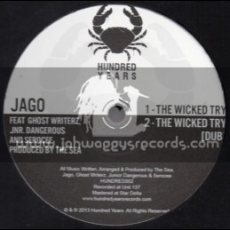 """Hundred Years-12""""-The Wicked Try / Jago Feat.Ghost Writerz, Jnr Dangerous & Serocee"""