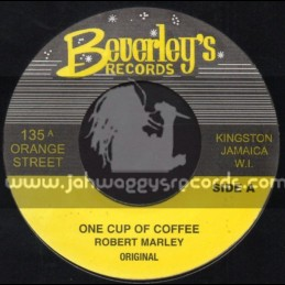 """Beverleys Records-7""""-One Cup Of Coffee / Robert Marley + Snow Boy / Tommy McCook & The Supersonics"""