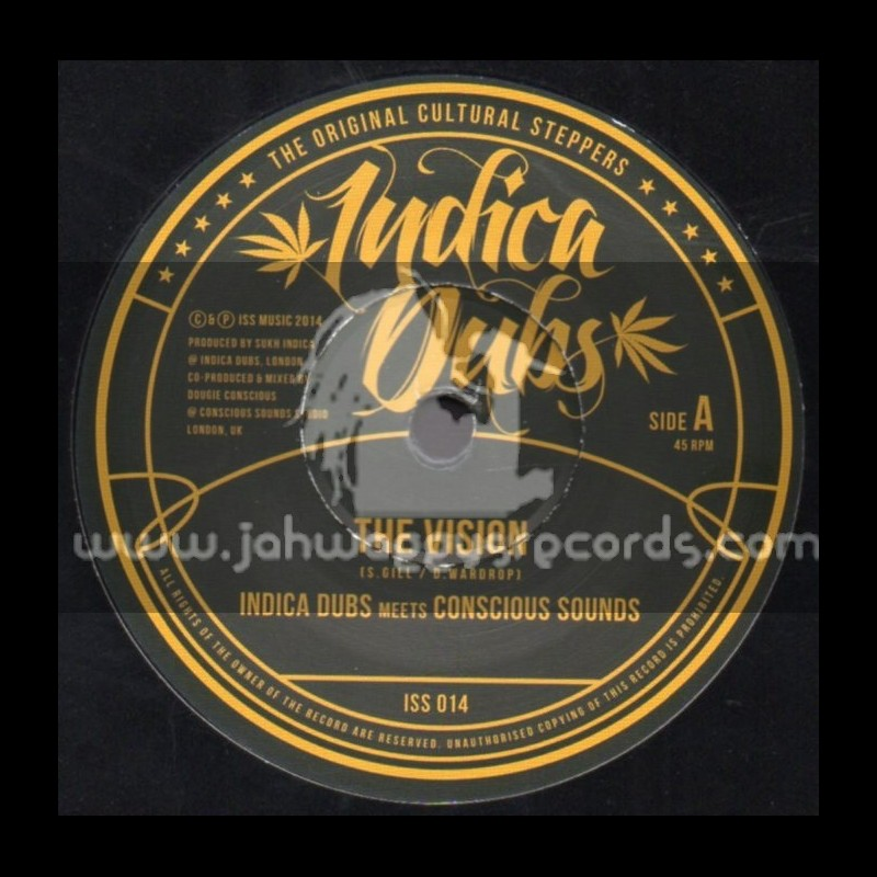 "Indica Dubs-7""-The Vision / Indica Dubs Meets Conscious Sounds"