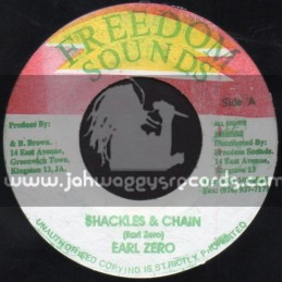 """Freedom Sounds-7""""-Shackles & Chains / Earl Zero"""