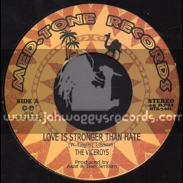 "Med Tone Records-7""-Love Is Stronger Than Hate / The Viceroys"