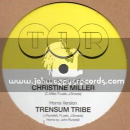 "T I R-10""-Where You Gonna Run/Christine Miller + Lambs Bread / Trensum Tribe"