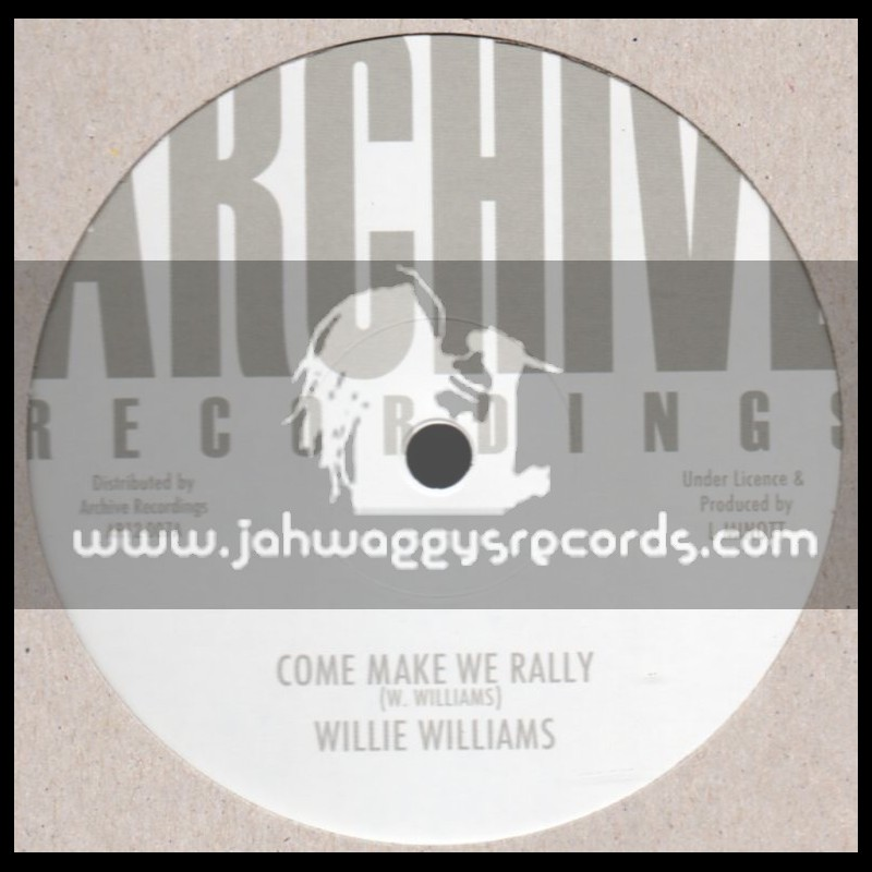 "Archive Recordings-12""-Come Mek We Rally / Willie Williams (Black Roots Players)"
