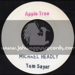 "Apple Tree-7""-Tom Sayer / Michael Headly"