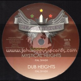 "Melodic Rockers-12""-Mystical Heights + Healing Of The Nation / Ital Shash"