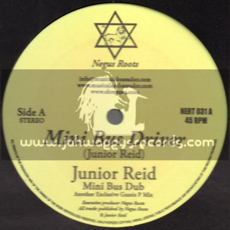 """Negus Roots-10""""-Mini Bus Driver / Junior Reid + Repatriation / Horace Martin"""