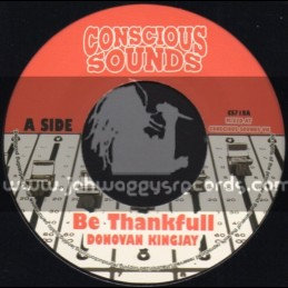 "Conscious Sounds-7""-Be Thankfull / Donovan Kingjay"