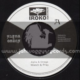 """Iroko Records-7""""-Watch And Pray / Alpha And Omega"""