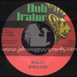 "Dub Irator-7""-Reality / Mystic Eyes"