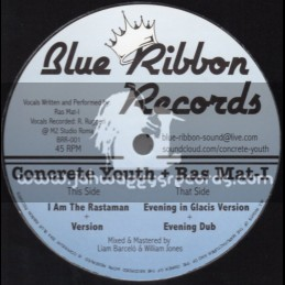 "Blue Ribbon Records-12""-I Am The Rastaman + Evening In Glacis / Concrete Youth + Ras Mat-I"