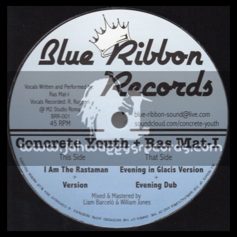 """Blue Ribbon Records-12""""-I Am The Rastaman + Evening In Glacis / Concrete Youth + Ras Mat-I"""