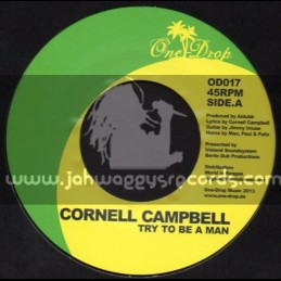 """One Drop Music-7""""-Try To Be A Man / Cornell Cambell"""