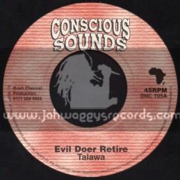 "Conscious Sounds-7""-Evil Doer Retire / Talawa"