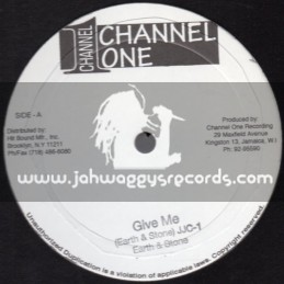 """Channel One-12""""-Give Me + Satta / Earth & Stone"""