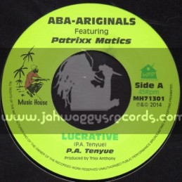 "Music House-7""-Lucrative + Tribute To Jackie Mitto / Aba-Ariginals Feat. Patrixx Matics"