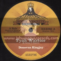 "Roots Resolute-12""-Fyah Warrior / Donovan Kingjay + Jah Shine Bright / Lyrical Benjie"