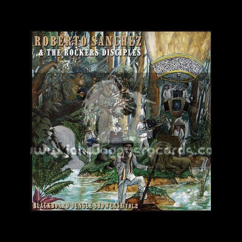 Blackboard Jungle Showcase Vol 2-Roberto Sanchez & The Rockers Disciples