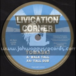 "Livication Corner-7""-Walk Tall / Tomaski"