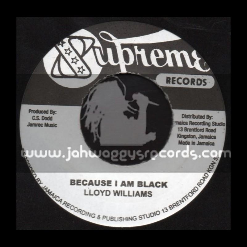 """Supreme Records-7""""-Because I m Black / Lloyd Williams + Nanny Version / Dennis Alcapone"""