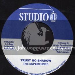 "Studio 1-7""-Trust No Shadow / The Supertones + Man Of Chances / The Tree Tops"