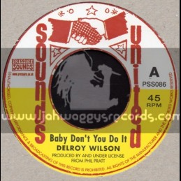 "Sounds United-7""-Baby Dont You Do It / Delroy Wilson"