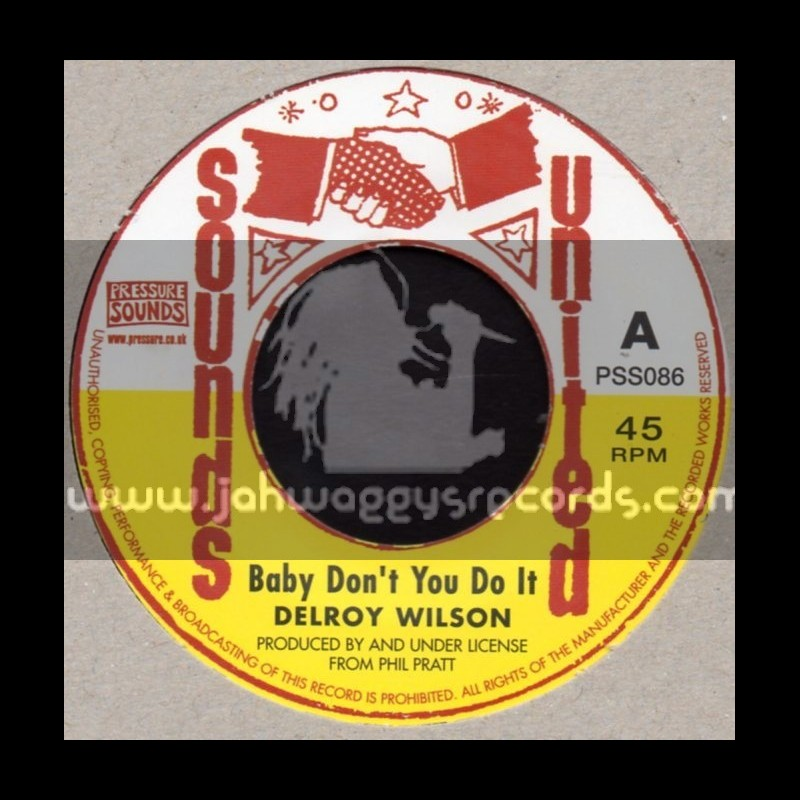 """Sounds United-7""""-Baby Dont You Do It / Delroy Wilson"""