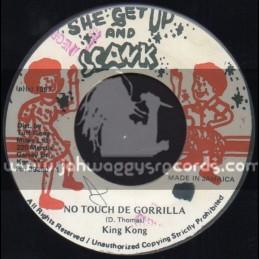 "She Get Up And Skank-7""-No Touch De Gorrilla / King Kong"