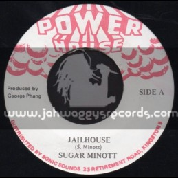 "Power House-7""-Jailhouse / Sugar Minott"