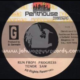 "Penthouse Vintage-7""-Run From Progress / Tenor Saw"