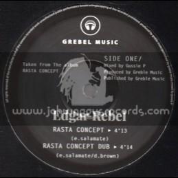 """Grebel Music-10""""-Rasta Concept + Melting Pot / Edgar Rebel"""